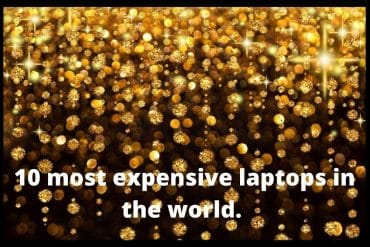 Most Expensive Laptops