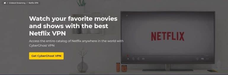use CyberGhost VPN for Netflix